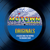 Play & Download Motown The Musical Originals - 14 Classic Songs That Inspired The Broadway Show! by Various Artists | Napster