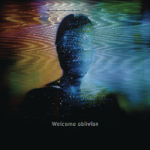 Play & Download Welcome Oblivion by How To Destroy Angels | Napster