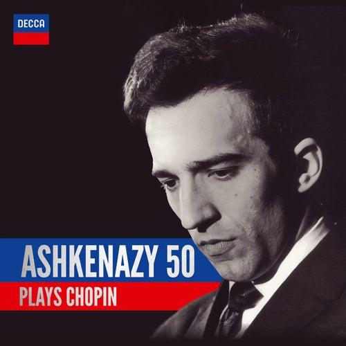 Play & Download Ashkenazy 50: Ashkenazy Plays Chopin by Vladimir Ashkenazy | Napster