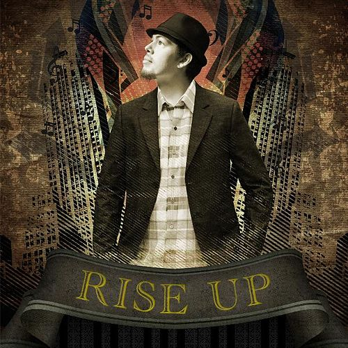 Rise Up by Salvador Santana