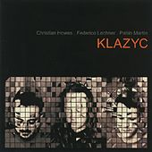 Play & Download Various Composers: Klazyc by Christian Howes | Napster