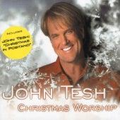 Play & Download Christmas Worship by John Tesh | Napster