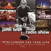 Play & Download Intelligence For Your Life: Drive Time Intelligence vol. 1 by John Tesh | Napster