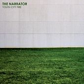 Play & Download Youth City Fire by The Narrator | Napster