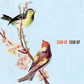 Play & Download Chin Up Chin Up by Chin Up Chin Up | Napster