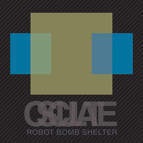 Osculate - EP by Robot Bomb Shelter