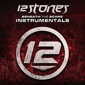Beneath the Scars (Instrumentals) by 12 Stones