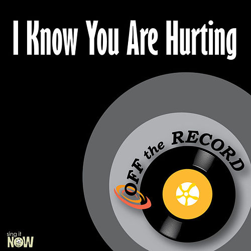 Play & Download I Know You Are Hurting - Single by Off the Record | Napster