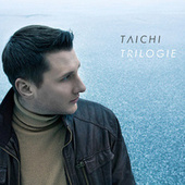 Play & Download Trilogie by Tai Chi | Napster