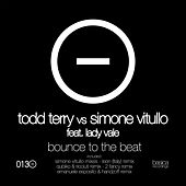 Play & Download Bounce to the Beat by Todd Terry | Napster