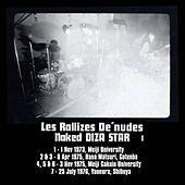 Play & Download Naked Diza Star, Vol. 1 (Remastered) by Les Rallizes Denudes | Napster