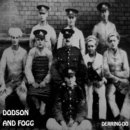 Derring Do by Dodson and Fogg