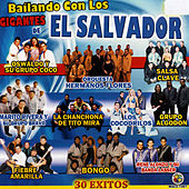 Play & Download Bailando Con los Gigantes de el Salvador by Various Artists | Napster