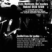 Play & Download Naked Diza Star, Vol. 2 (Remastered) by Les Rallizes Denudes | Napster