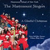 A Gleeful Christmas by Marymount Singers of New York