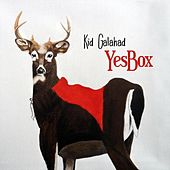 Play & Download Yesbox by Kid Galahad | Napster