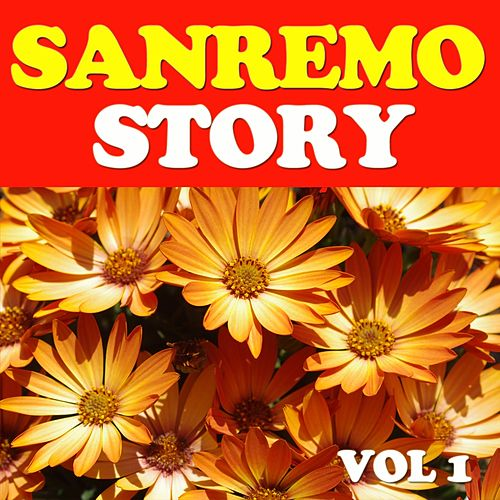 Play & Download Sanremo Story, Vol. 1 by Various Artists | Napster