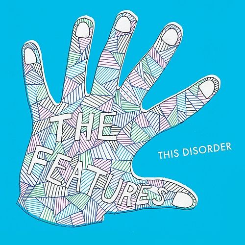 Play & Download This Disorder by The Features | Napster