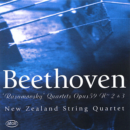 Play & Download Beethoven: 'Rasumovsky' Quartets 2 & 3 by New Zealand String Quartet | Napster
