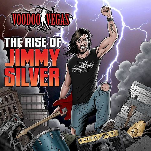 Play & Download The Rise Of Jimmy Silver by Voodoo Vegas | Napster