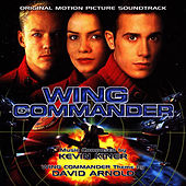 Play & Download Wing Commander - Original Motion Picture Soundtrack by Kevin Kiner | Napster