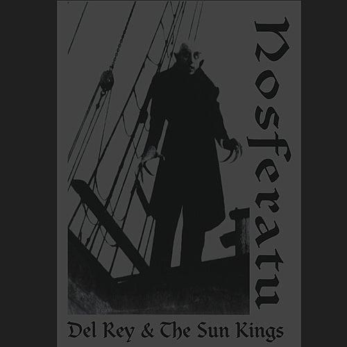 Nosferatu by Del Rey & The Sun Kings