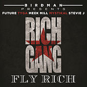 Play & Download Fly Rich by Rich Gang | Napster