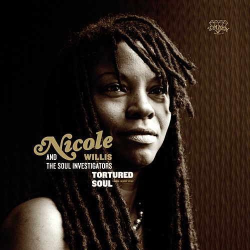 Play & Download Tortured Soul by Nicole Willis | Napster