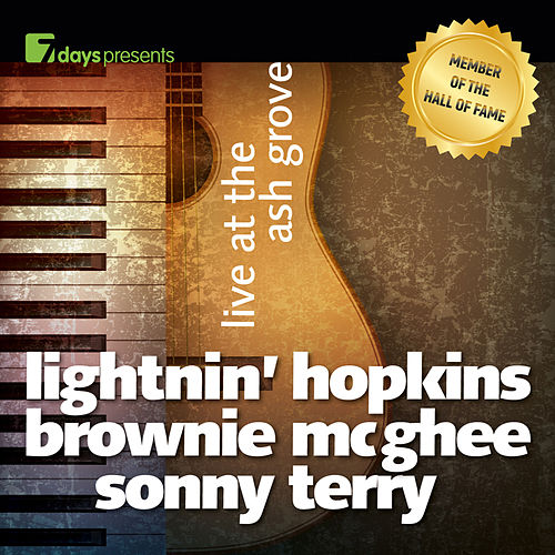 7days Presents: Lightnin' Hopkins, Brownie MC Ghee, Sonny Terry (Live At The Ash Grove) by Various Artists