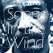 Songs in the Wind by Roscoe Mitchell