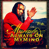 Play & Download Always On My Mind - Single by Mavado | Napster