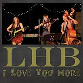 I Love You More by Lucy Horton Band