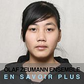 Play & Download En Savoir Plus by Olaf Zeumann Ensemble | Napster