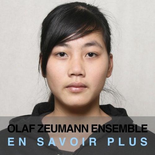 Play & Download En Savoir Plus by Olaf Zeumann Ensemble | Napster