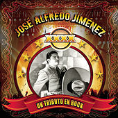 Play & Download XXXX....Un Tributo En Rock A José Alfredo Jiménez by Various Artists | Napster