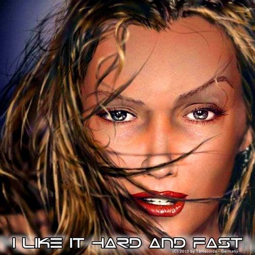 I Like It Hard And Fast von Tom Brox