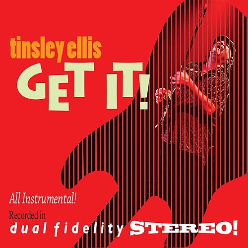 Play & Download Get It! by Tinsley Ellis | Napster