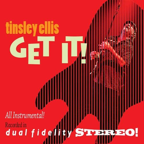 Get It! by Tinsley Ellis