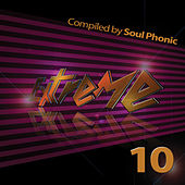 Play & Download Extreme 10 (Compiled by Soul Phonic) by Various Artists | Napster