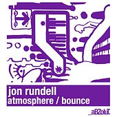 Atmosphere / Bounce by Jon Rundell