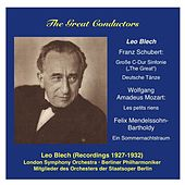 The Great Conductors: Leo Blech, Vol. 1 by Various Artists
