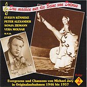 Play & Download Das mache nur die Beine von Dolores – Evergreens und Chansons von Michael Jary (Vol. 2) (1946 – 1957) by Various Artists | Napster