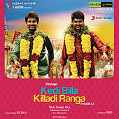 Play & Download Kedi Billa Killadi Ranga by Yuvan Shankar Raja | Napster