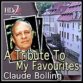 Play & Download A Tribute To My Favourites by Claude Bolling | Napster