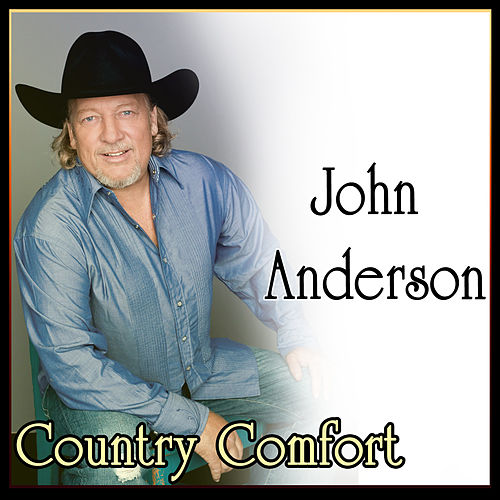 Play & Download John Anderson - Country Comfort by John Anderson | Napster
