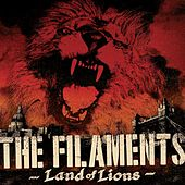 Play & Download Land of Lions by The Filaments | Napster