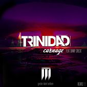 Play & Download Carnage by Trinidad | Napster