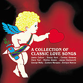 Play & Download A Collection of Love Songs by Various Artists | Napster