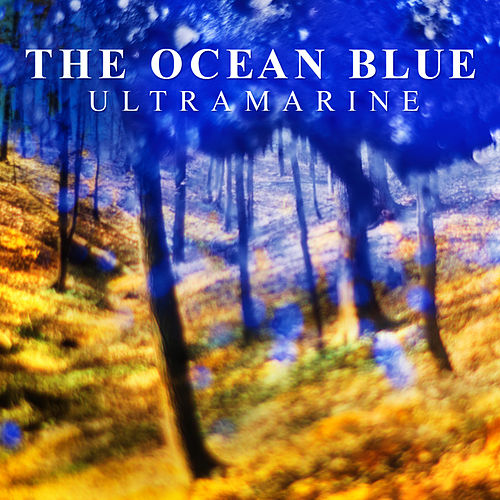 Ultramarine by The Ocean Blue