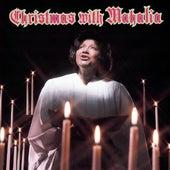 Christmas With Mahalia Jackson by Mahalia Jackson